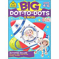 BIG Dot-to-Dots & More (Ages 4-6)