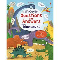 Lift the Flap: Questions and Answers about Dinosaurs