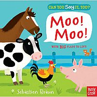 Can You Say It, Too? Moo! Moo!