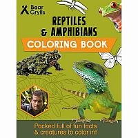 Bear Grylls: Reptiles and Amphibians Coloring Book