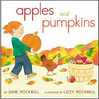 Apples and Pumpkins by Anne Rockwell