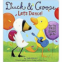 Duck and Goose, Let's Dance! by Tad Hills