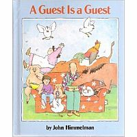 A Guest Is a Guest by John Himmelman
