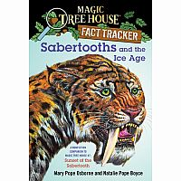 Fact Tracker: Sabertooths and the Ice Age